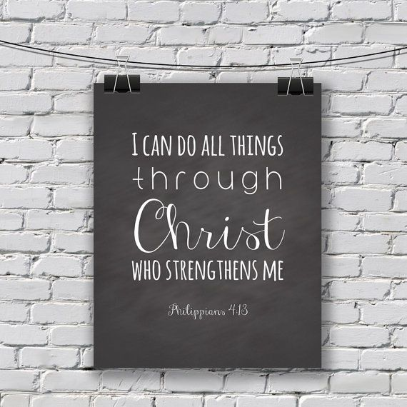 Instant Download I Can Do All Things Through Christ Who