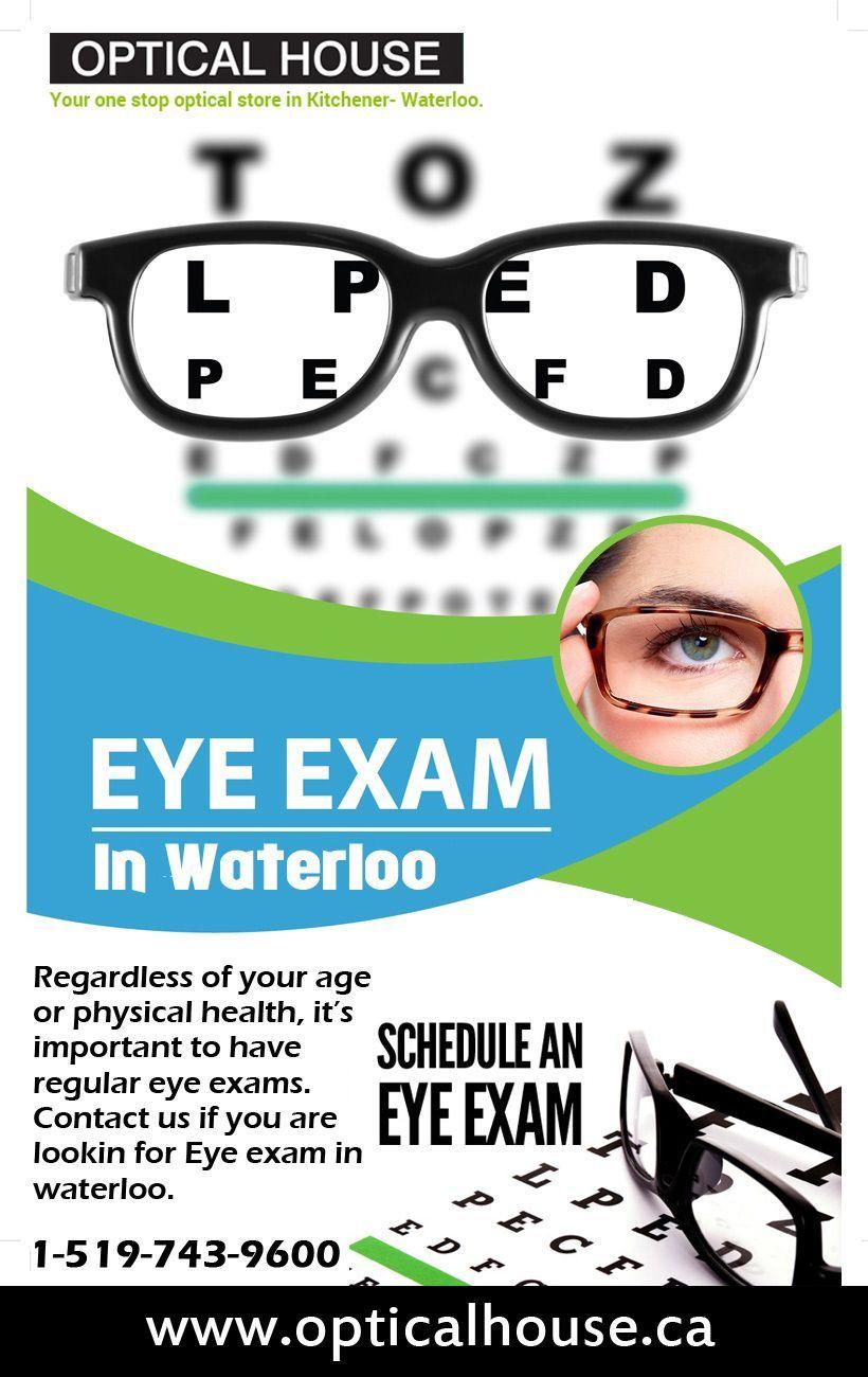 If you are looking best Eye Exam Waterloo, Kitchener. If