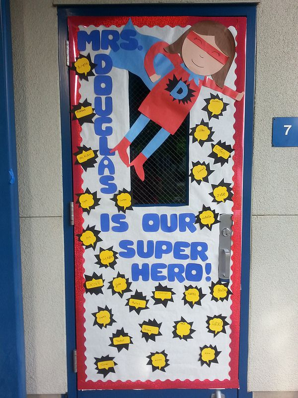Teacher appreciation door decorating idea. Super hero theme. & Teacher appreciation door decorating idea. Super hero theme. | Super ...