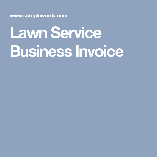 Lawn Service Business Invoice Lawn Service Lawn And Lawn Care - What is a business invoice for service business