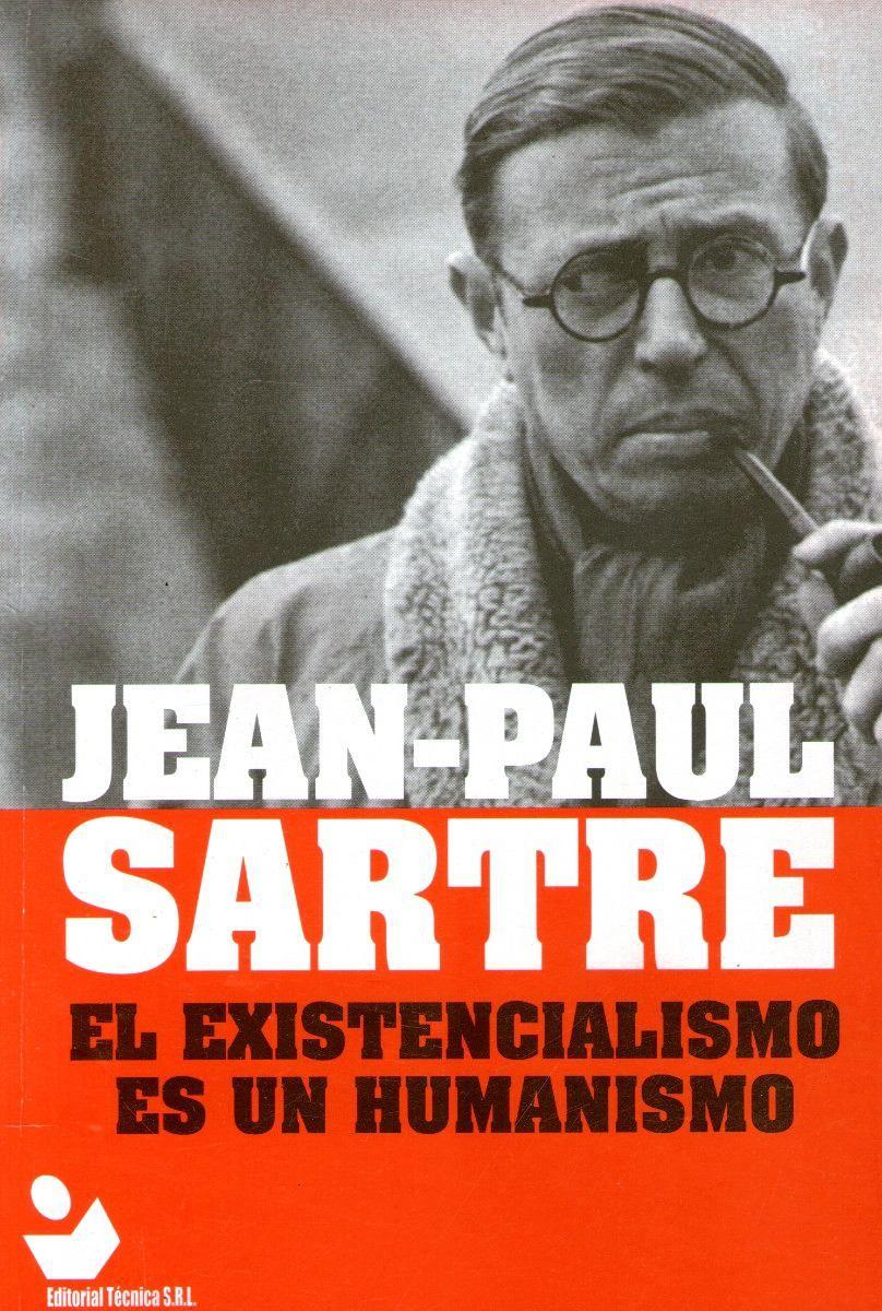 Jean-Paul Sartre. El existencialismo es un humanismo | Jean paul sartre, Books to read, Books