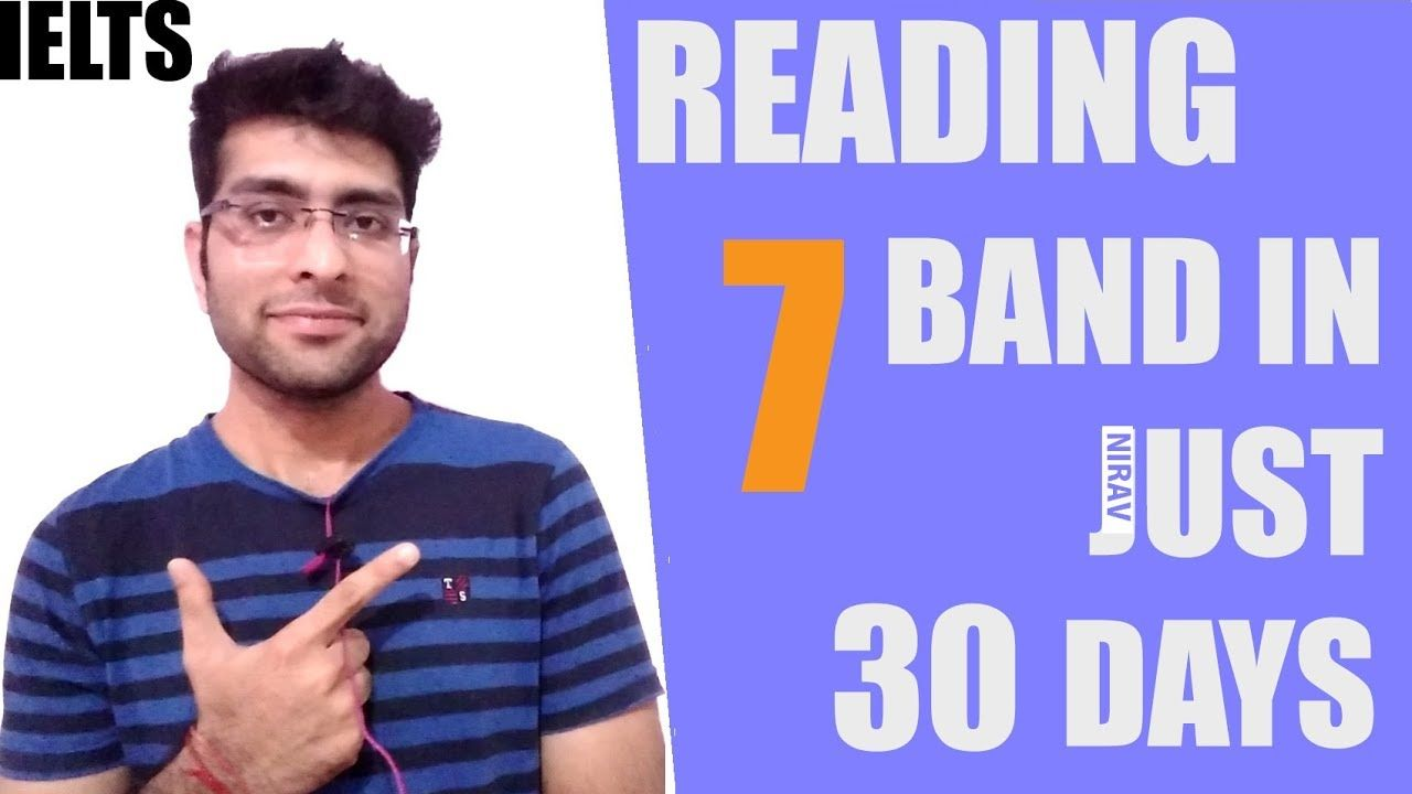 Ielts How To Score 7 Band In Just 30 Days Reading Ielts Tips And Study Plans 2017 Ielts Ielts Reading Ielts Tips Ielts reading tips for band 7