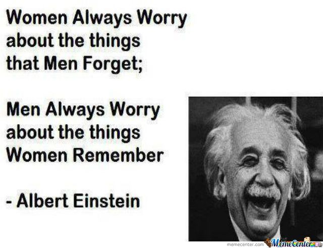 Difference Between Men And Women Einstein Quotes Albert Einstein Quotes Friday Quotes Funny