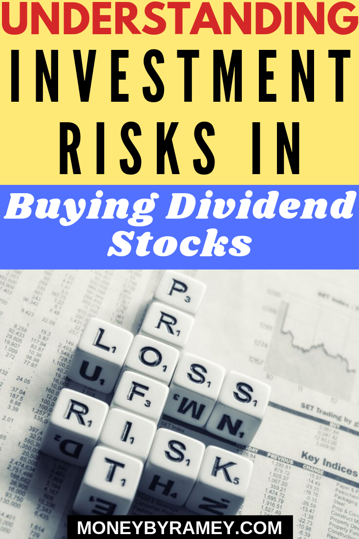 Understanding Investment Risks In Buying Dividend Stocks Click