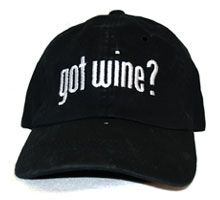 Got wine? ~~~ My favorite hat of all time.  It's 8 years old!