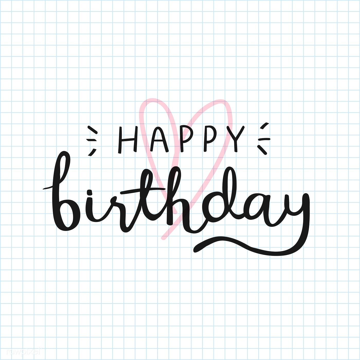 Download Premium Vector Of Happy Birthday Typography Card Vector 893780 Birthday Typography Happy Birthday Typography Happy Birthday Calligraphy