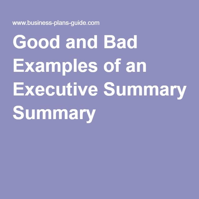 Good and Bad Examples of an Executive Summary Flipping for Life