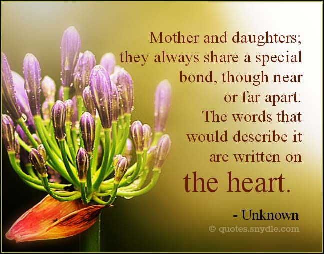 Mother Child Bond Quotes: Unknown Quotes About Mother And Daughters