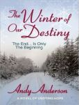 The Winter of Our Destiny