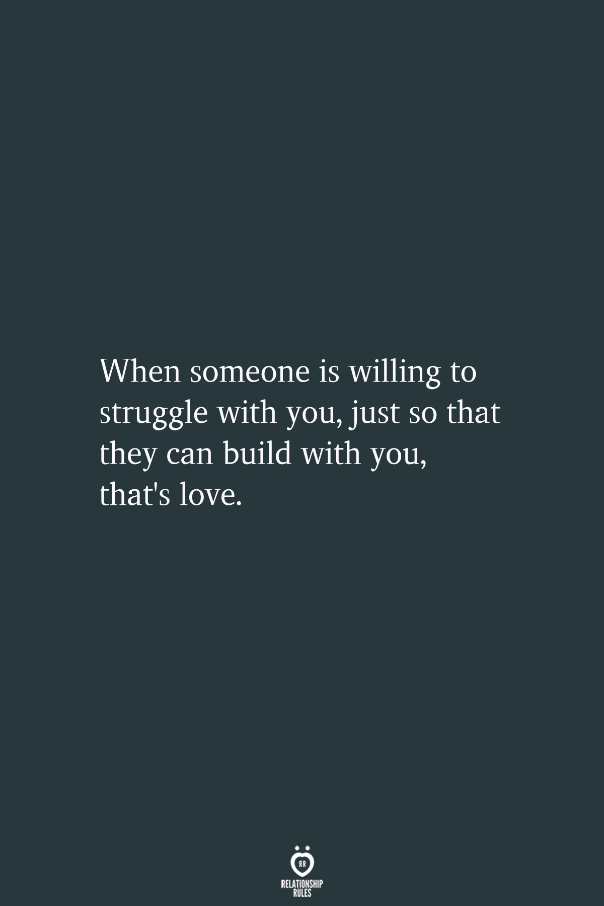 When Someone Is Willing To Struggle With You Words Quotes True Quotes Feelings Quotes