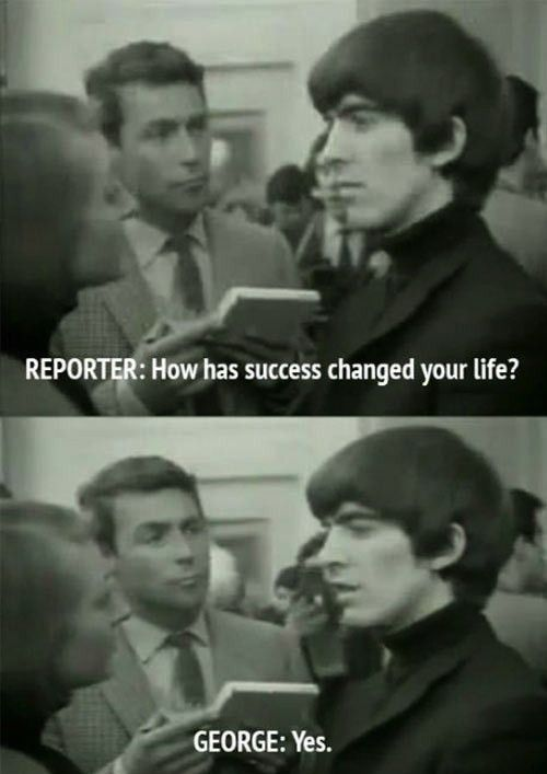 When was asked about fortune and fame Beatles
