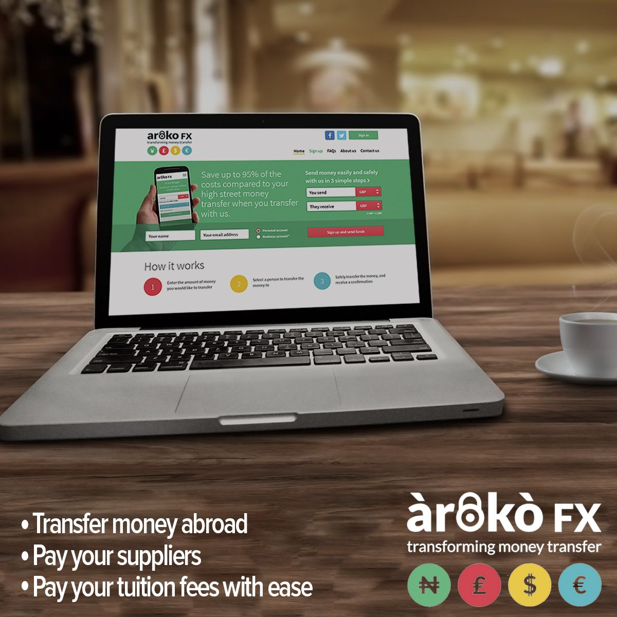 Send money through arokofx the home of best rates save