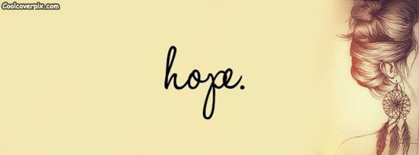 Hope Quote Facebook cover. with beautiful background and