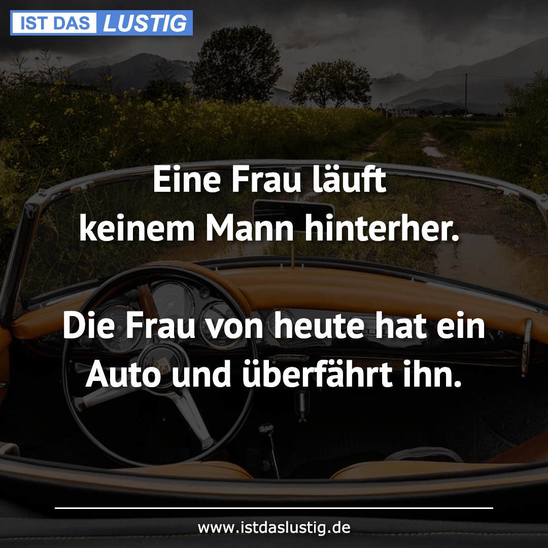 Spruche Zum Neuen Auto Lustig Spruche Lustige Spruche
