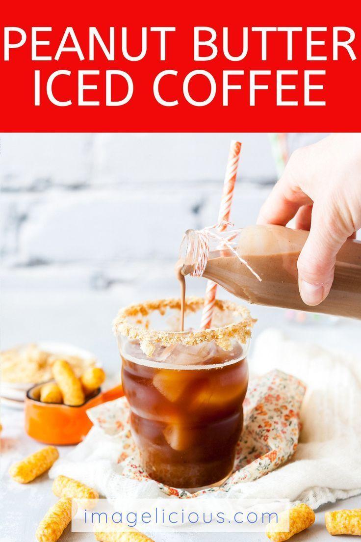 Peanut Butter Iced Coffee Recipe Dessert recipes, Food