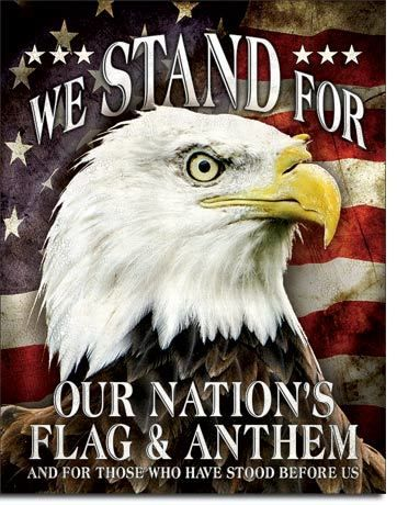 We Stand for Our Nation's Flag and Anthem Tin Sign