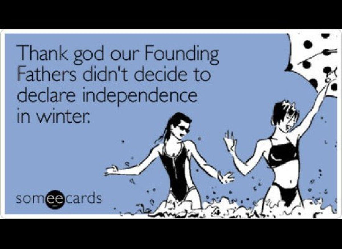 The Best 4th Of July Someeecards Founding Fathers Fourth Of July Quotes Thank God