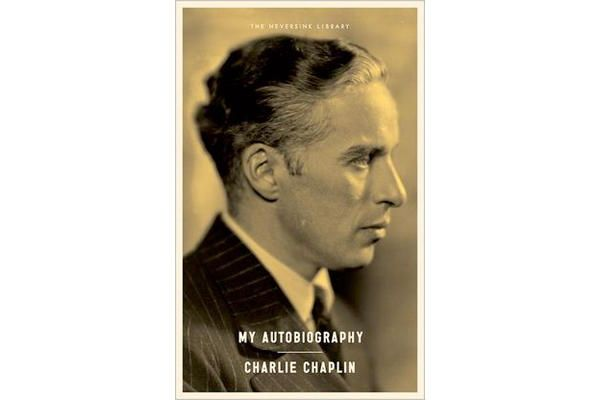 My Autobiography By Charlie Chaplin My Autobiography Best Autobiographies Charlie Chaplin