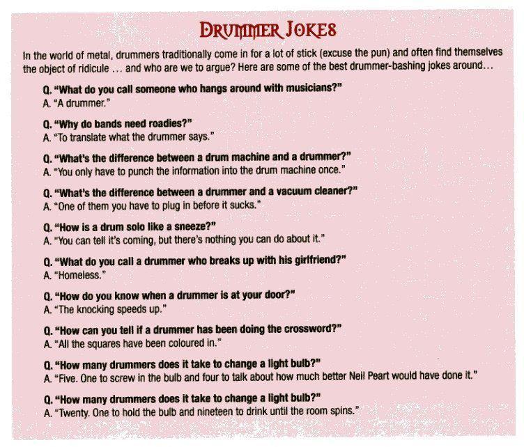 Nothing beats a good drummer joke... No pun intended.
