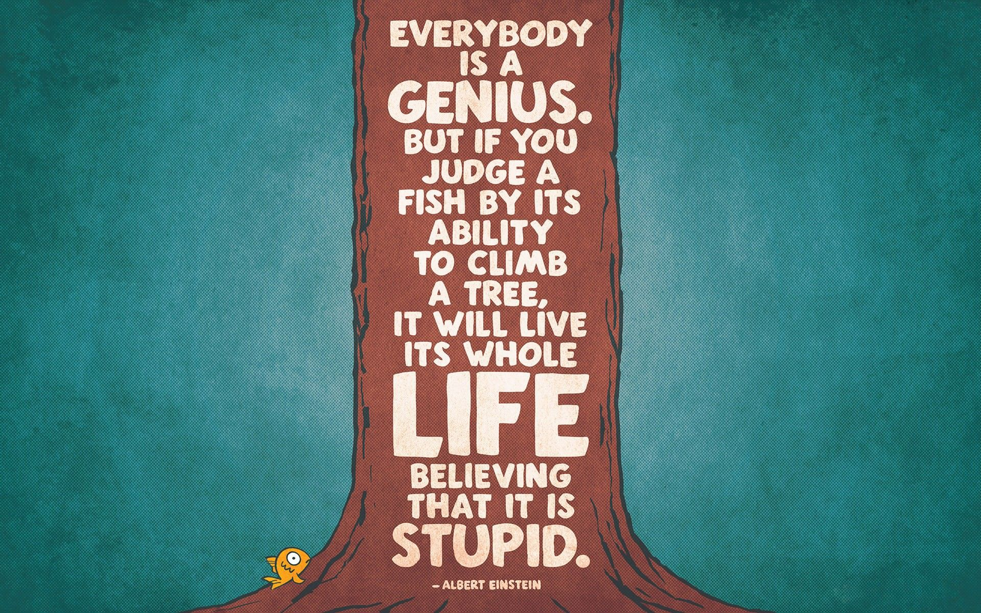 Image For Everybody Genius Inspiration Quote Hd Wallpaper