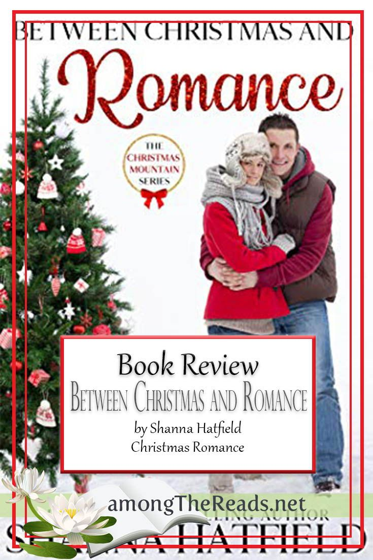 Between Christmas and Romance by Shanna Hatfield Geek