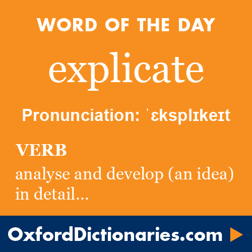 Word Of The Day: Explicate Click Through To The Full Definition, Audio  Pronunciation, And Example Sentences:.