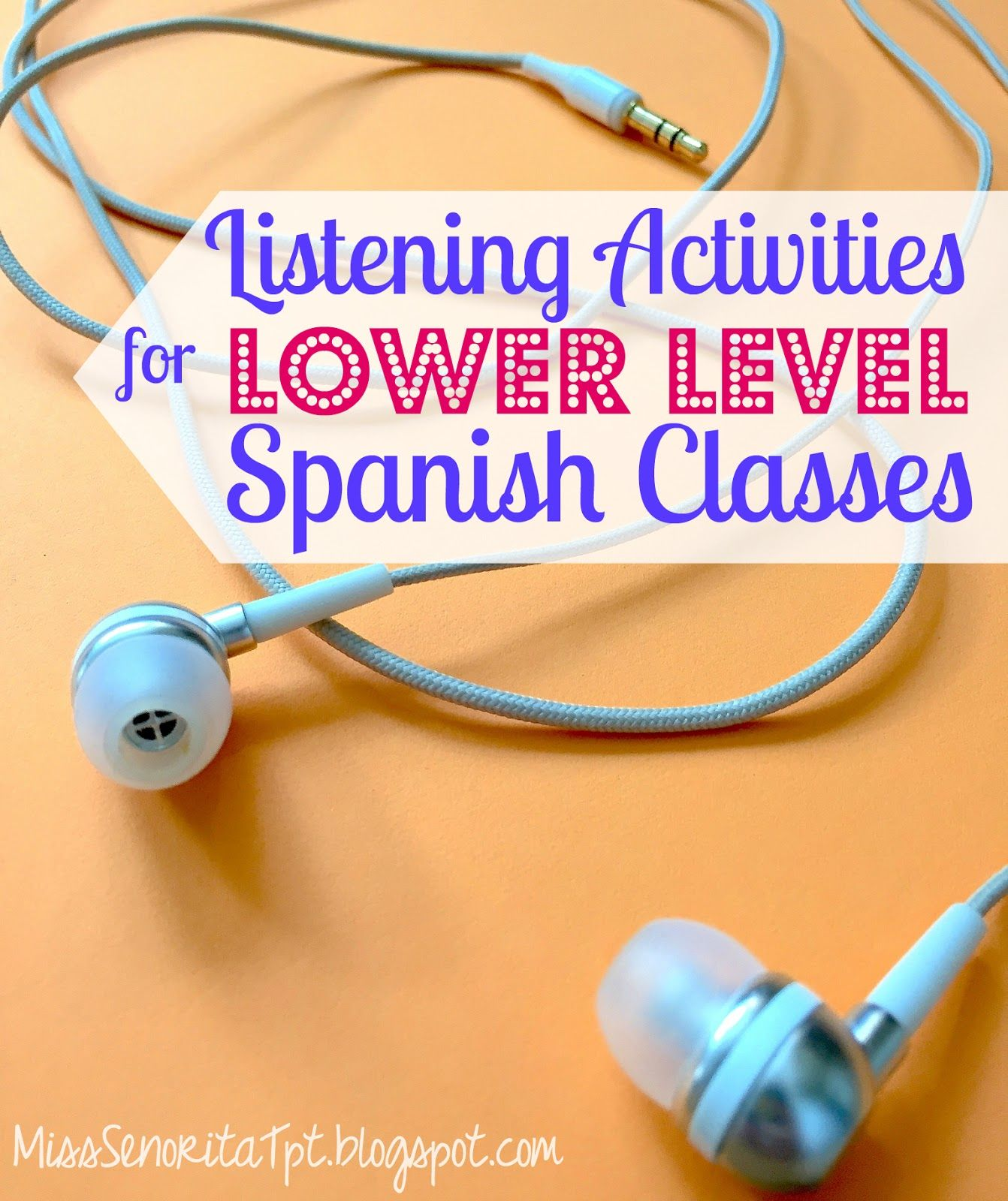 Listening Activities for Lower Level Spanish Classes