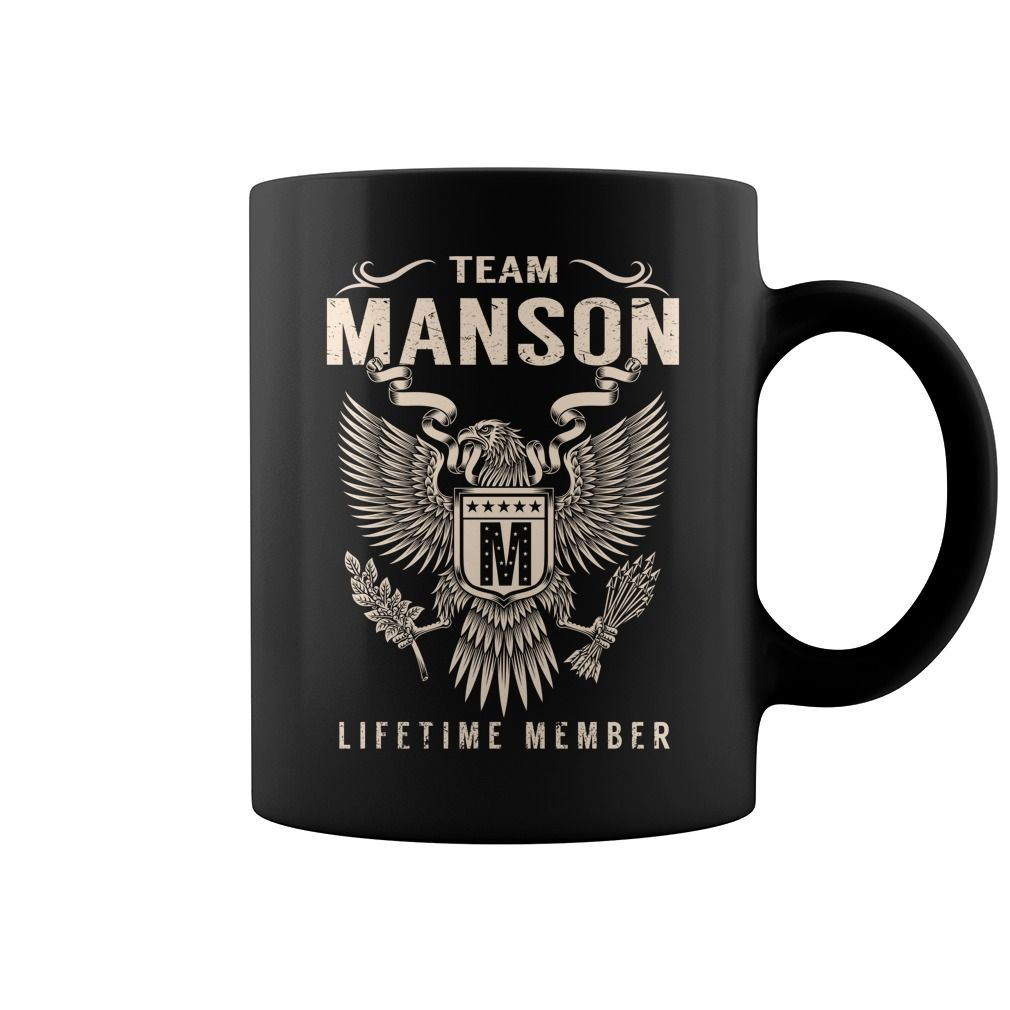 Team MANSON Lifetime Member Name Mugs #Manson