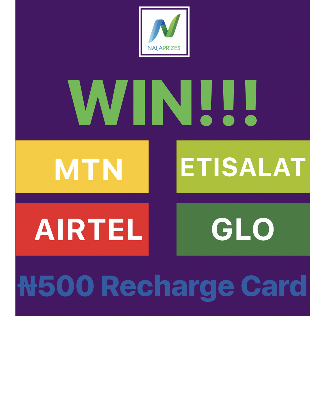 WIN a ₦500 Recharge card in our NaijaPrizes - Weekly Prize