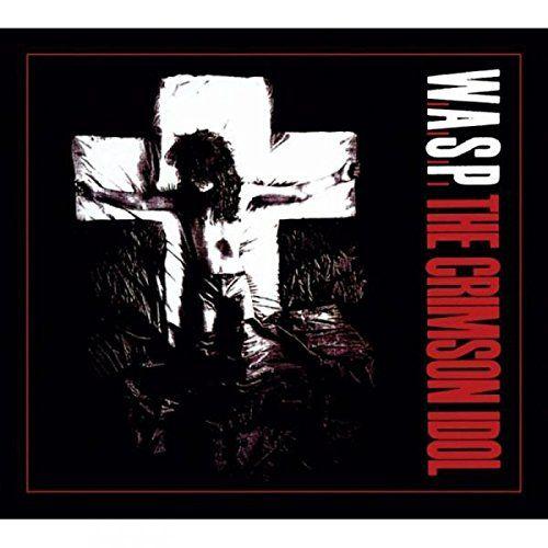 Crimson Idol W.A.S.P. (2 Disc set)