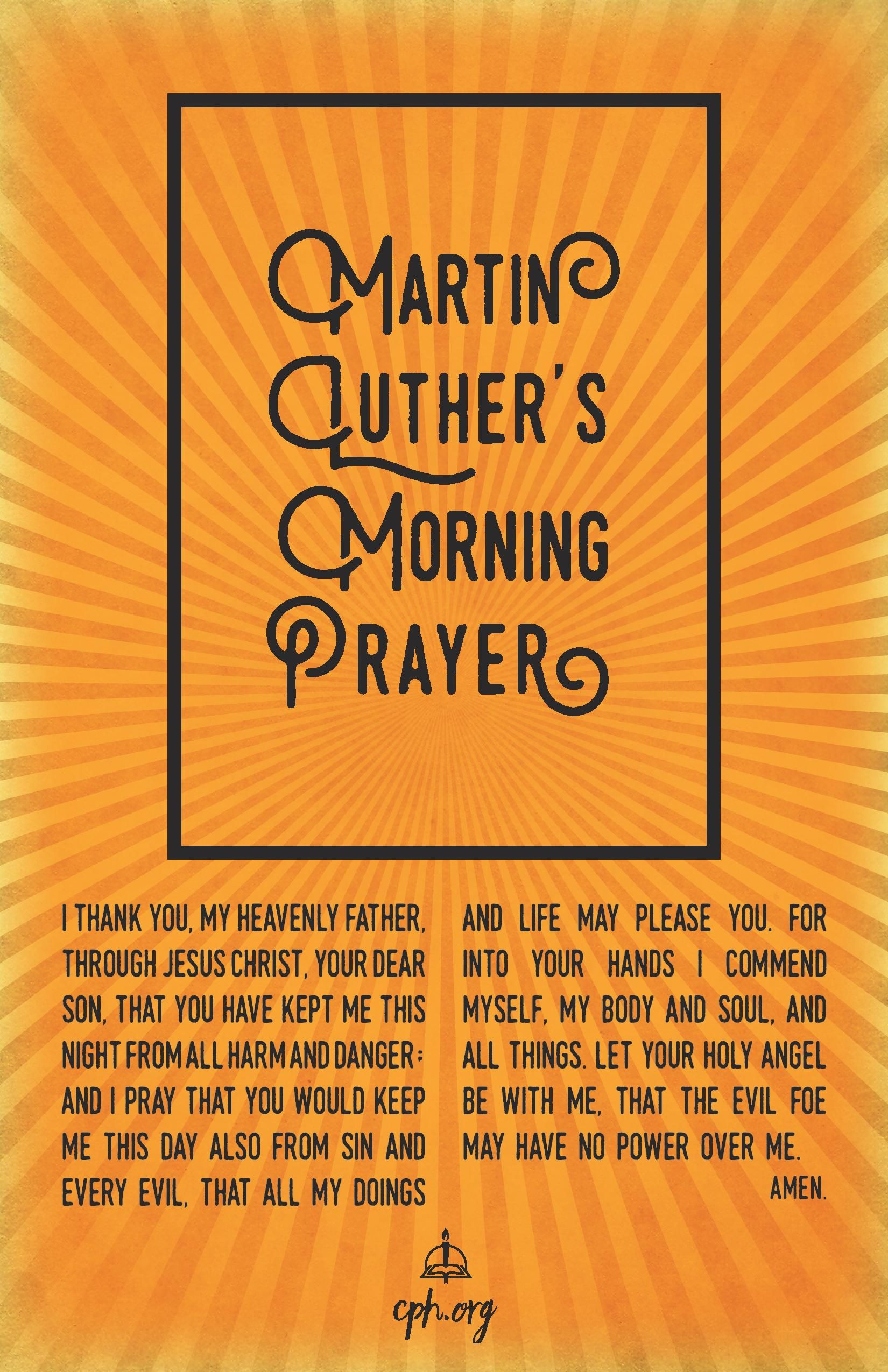 Luthers Morning Prayer Poster Download Help For Tired Christians