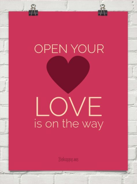 Open Your Heart To Love Quotes Open Your Heart Love Is On The Way