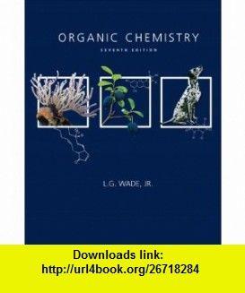 Organic chemistry 7th edition 9780321592316 leroy g wade isbn organic chemistry 7th edition 9780321592316 leroy g wade isbn fandeluxe Choice Image