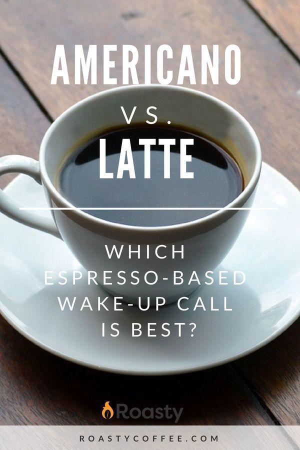 Americano vs Latte: Which Espresso-Based Wake-Up Call is ...