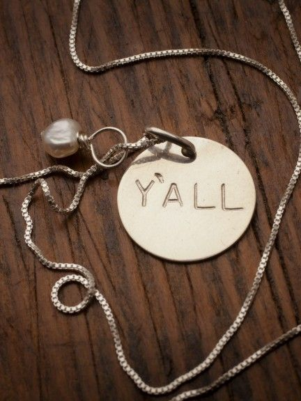 would give this to all of my friends that no longer live in the south! Y'all Necklace from Robinson Lane and Bourbon  Boots