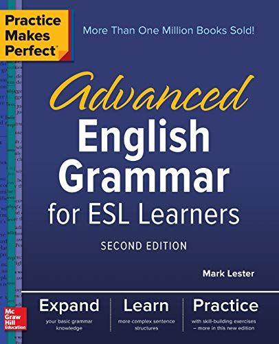 Practice Makes Perfect  Advanced English Grammar For Esl