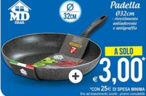 Padella da 32 cm a 3 euro presso MD
