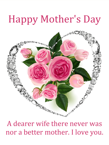 To My Precious Wife Happy Mother S Day Card Birthday Greeting Cards By Davia Happy Mothers Day Wishes Mother Day Wishes Happy Mothers Day