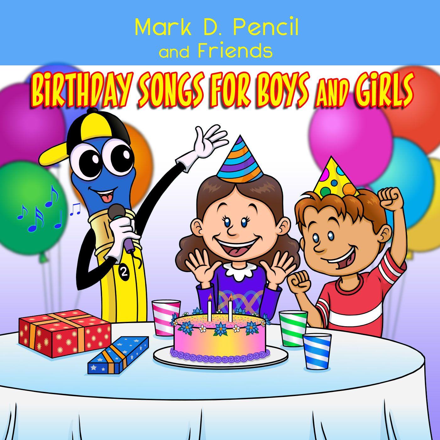 Feliz Cumpleanos Chica Happy Birthday Girl Mark D Pencil Youtube Birthday Songs Happy Birthday Boy Happy Birthday Girls