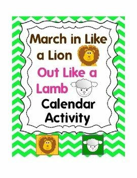 March Comes In Like And Goes Out Like >> March In Like A Lion Out Like A Lamb Calendar Weather Activity