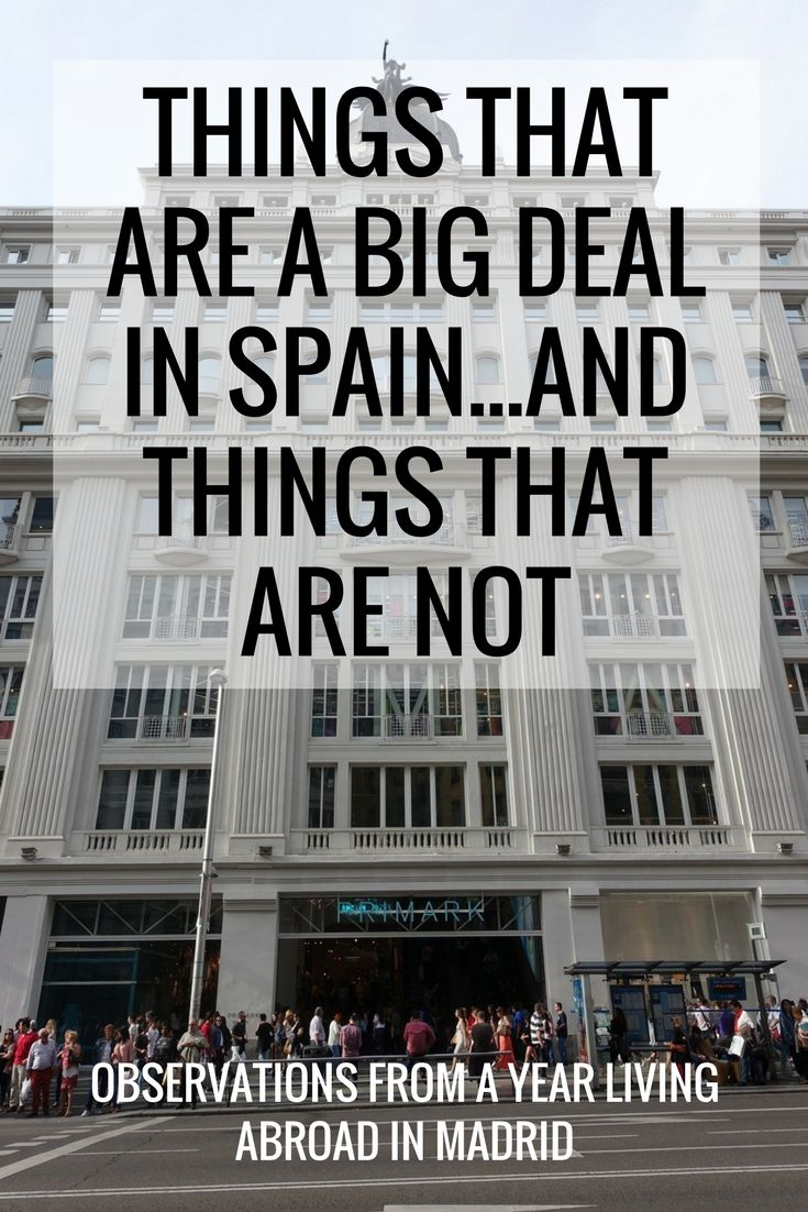 things that are a big deal in spain...and things t