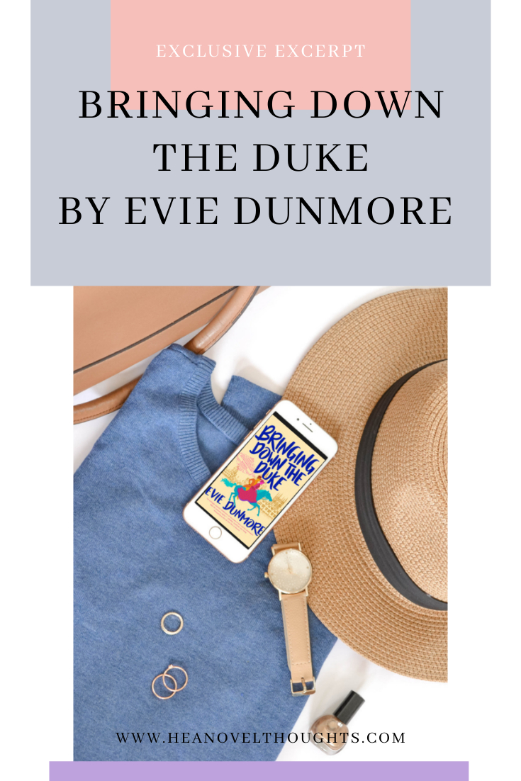 Excerpt Of Bringing Down The Duke By Evie Dunmore In 2021 Dunmore Historical Romance Novels Book Blogger