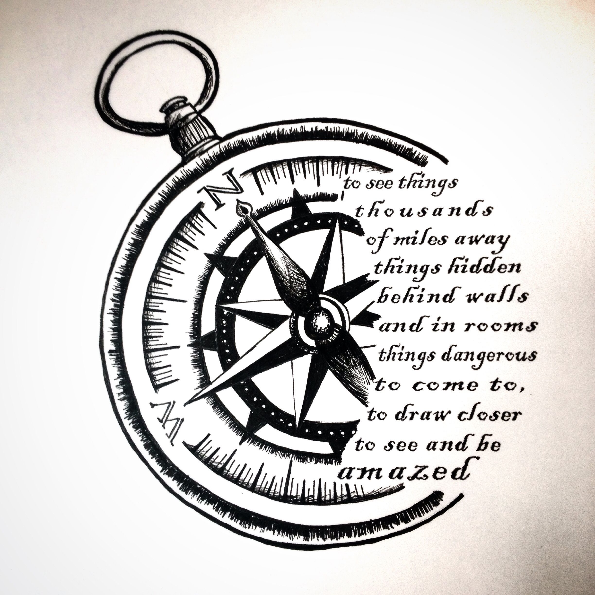 Compass sketch for tattoo design. Quote from Life Magazine ...