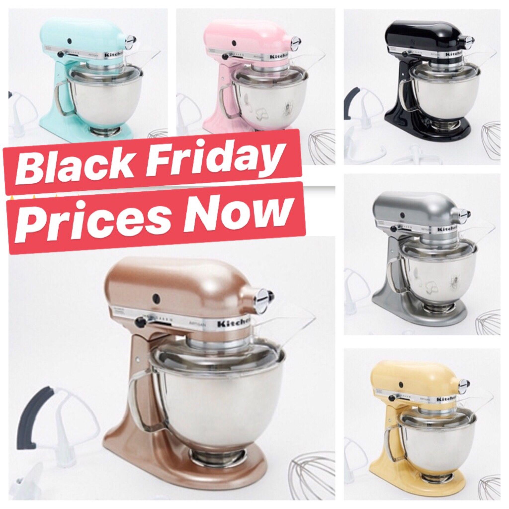 Black friday prices happening now kitchenaid mixer on