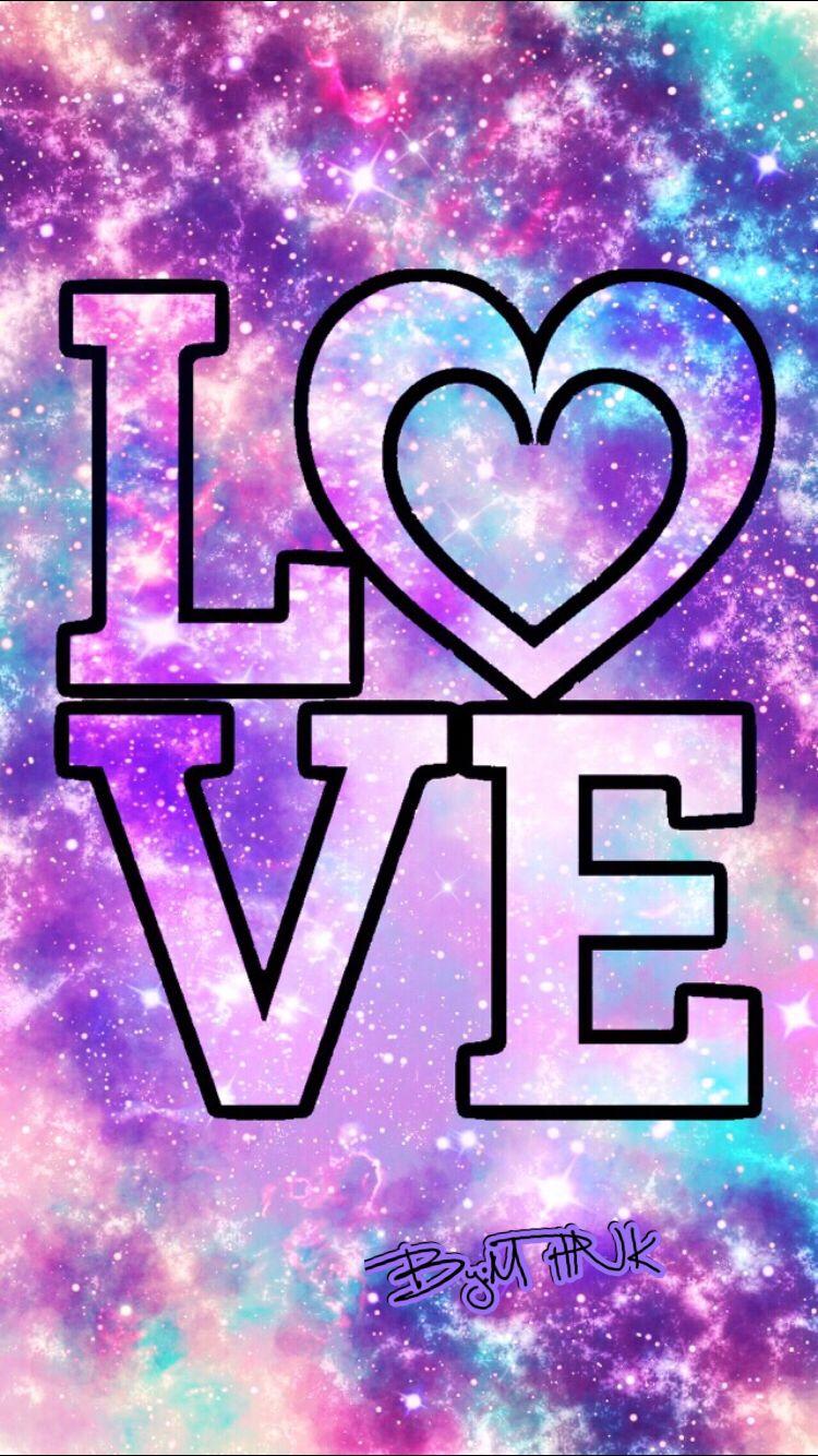 Love Galaxy Wallpaper | Me | Love wallpaper, Galaxy ...