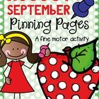 Pinning Page for August and September - A Fine Motor Activity  Little learners love to pin!  We have provided a pack of pinning page for August and...