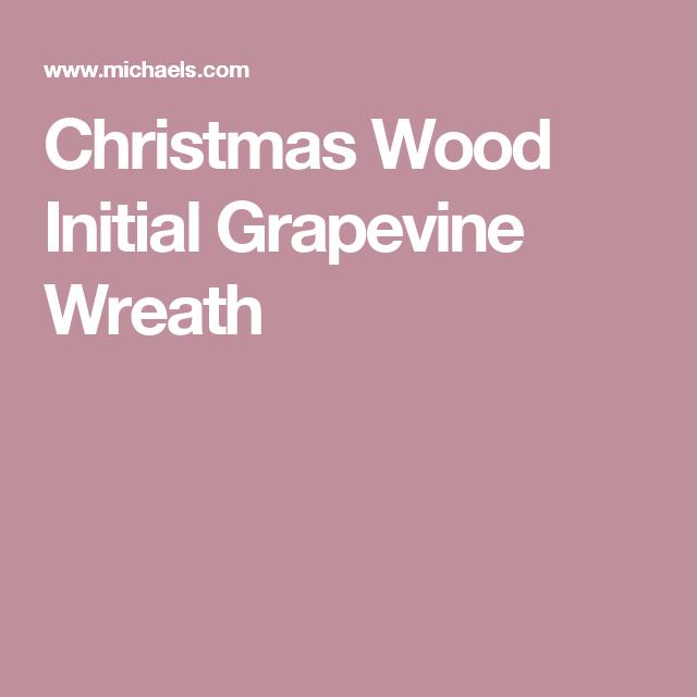 Christmas Wood Initial Grapevine Wreath