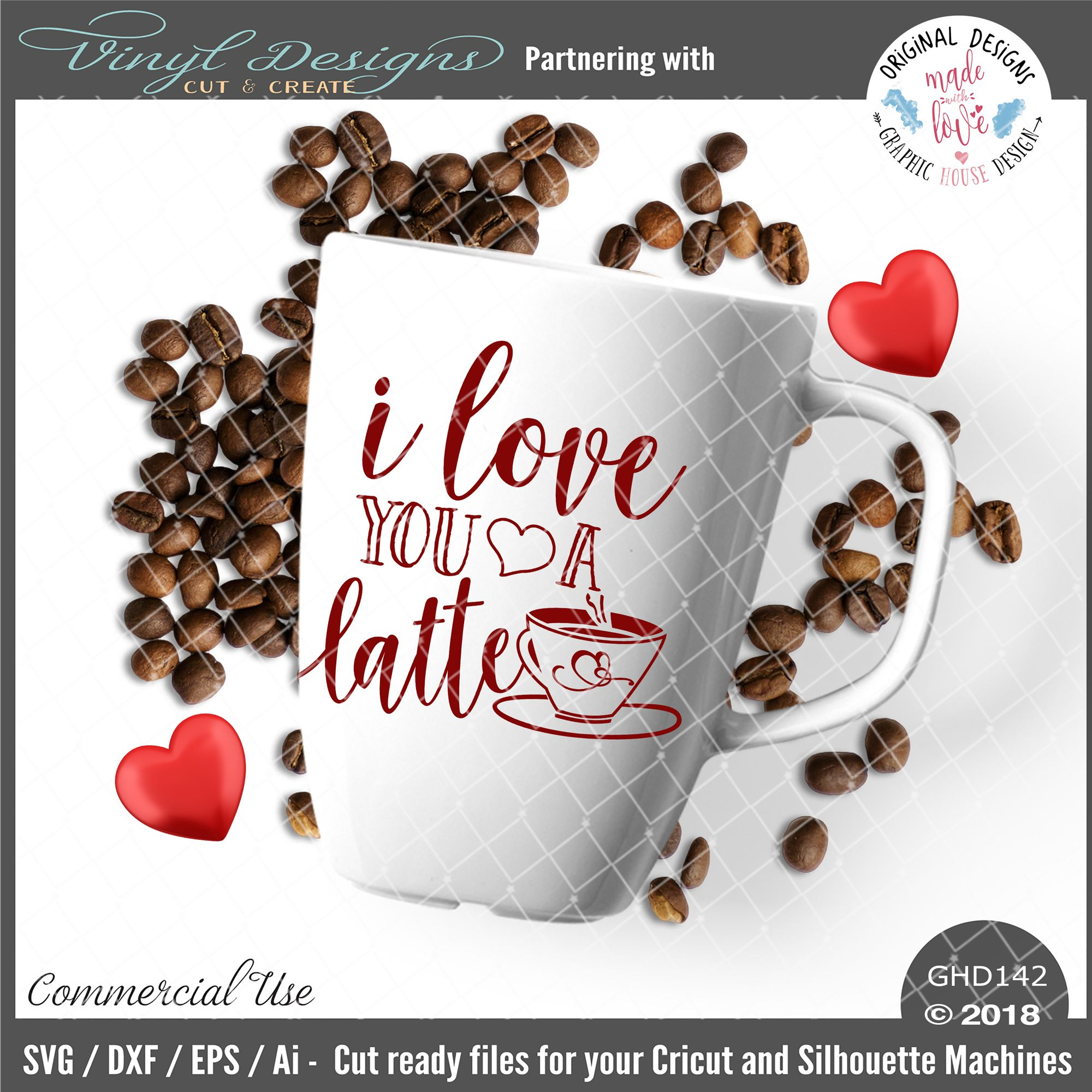 I love you a latte cut file in svg dxf eps and ai valentines
