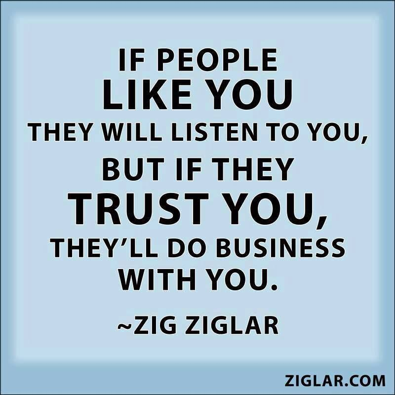 Do business with who you trust   The Power of Words . . .   Zig
