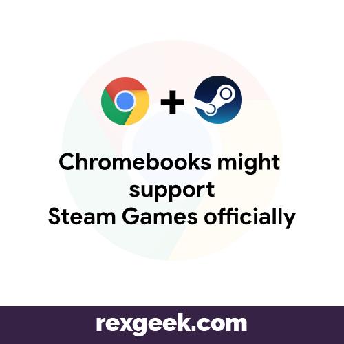 That S Massive Improvement Chromebook Supportive Steam